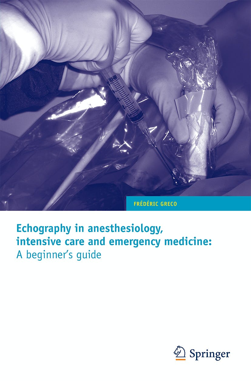 Portada del libro 9782817800158 Echography in Anesthesiology, Intensive Care and Emergency Medicine: A Beginner's Guide