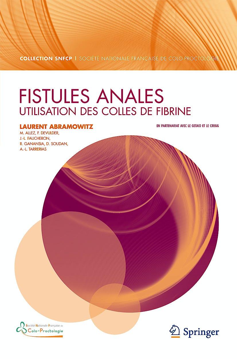 Portada del libro 9782817800189 Fistules Anales. Utilisation Des Colles de Fibrine