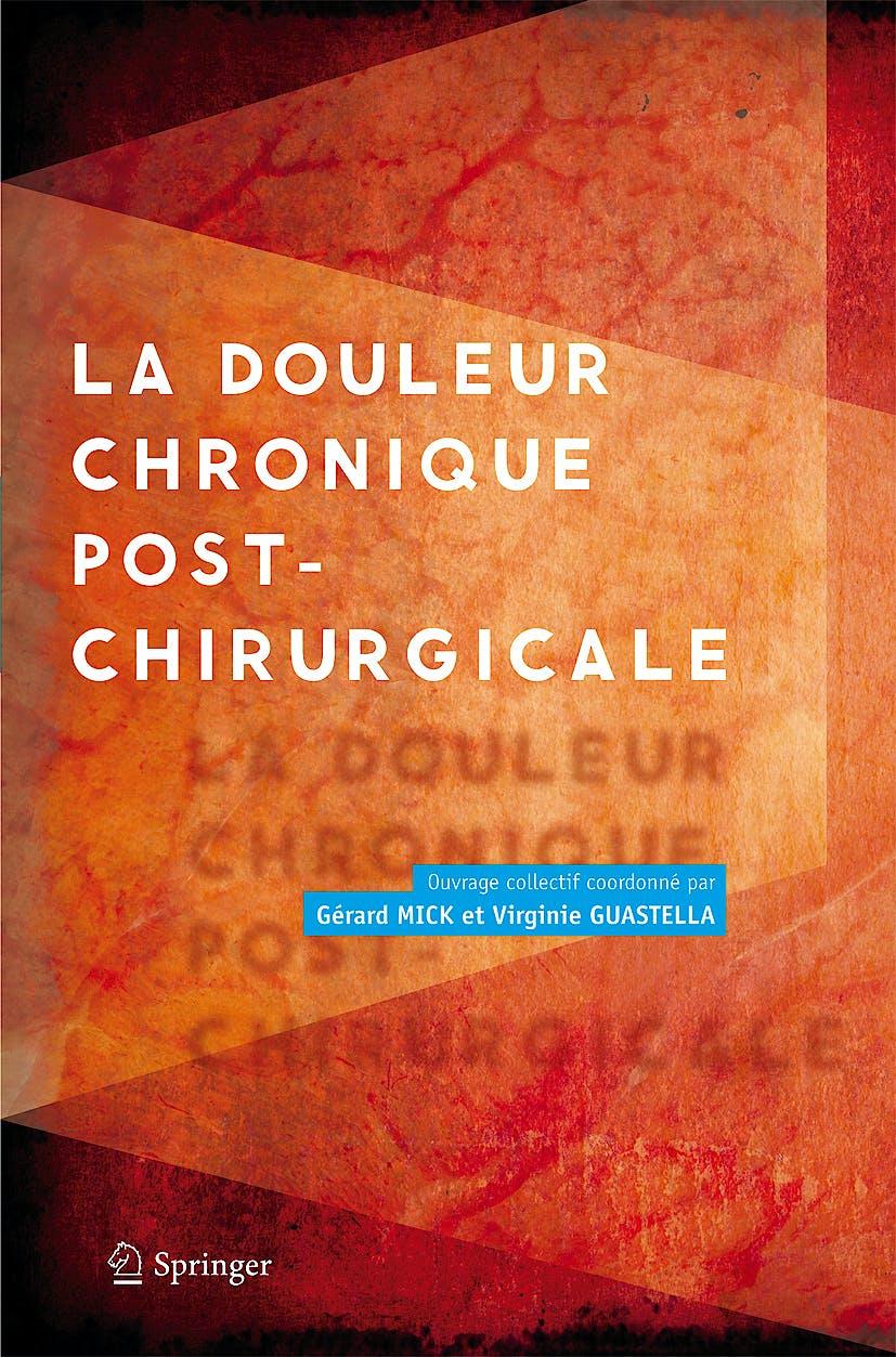 Portada del libro 9782817800257 La Douleur Chronique Post-Chirurgicale