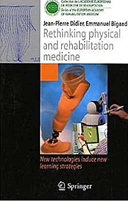 Portada del libro 9782817800332 Rethinking Physical and Rehabilitation Medicine. New Technologies Induce New Learning Strategies