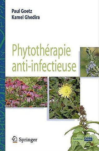 Portada del libro 9782817800578 Phytotherapie Anti-Infectieuse (Collection Phytotherapie Pratique)