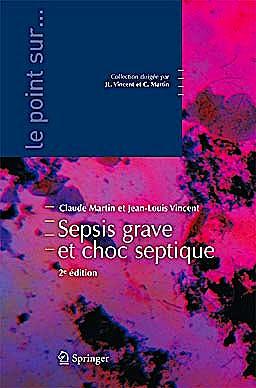 Portada del libro 9782817800639 Sepsis Severe Et Choc Septique (Le Point Sur… )