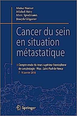 Portada del libro 9782817800752 Cancer Du Sein en Situation Métastatique. Compte-Rendu Du 1er Cours Supérieur Francophone De Cancérologie Saint-Paul De Vence-Nice, 07-09 Janvier 2010