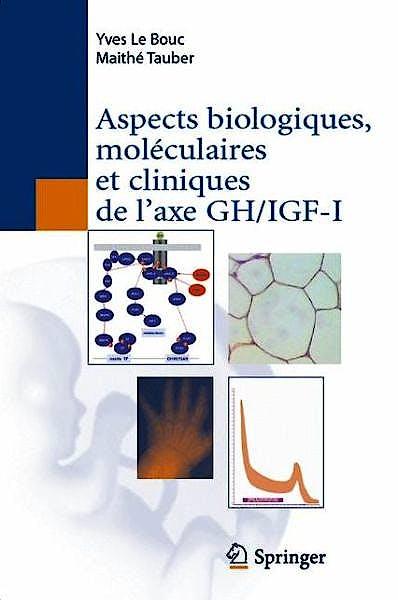 Portada del libro 9782817801957 Aspects Biologiques, Moléculaires Et Cliniques de L'axe Gh/igf-I