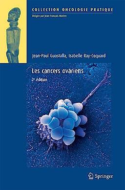 Portada del libro 9782817802589 Les Cancers Ovariens (Oncologie Pratique)