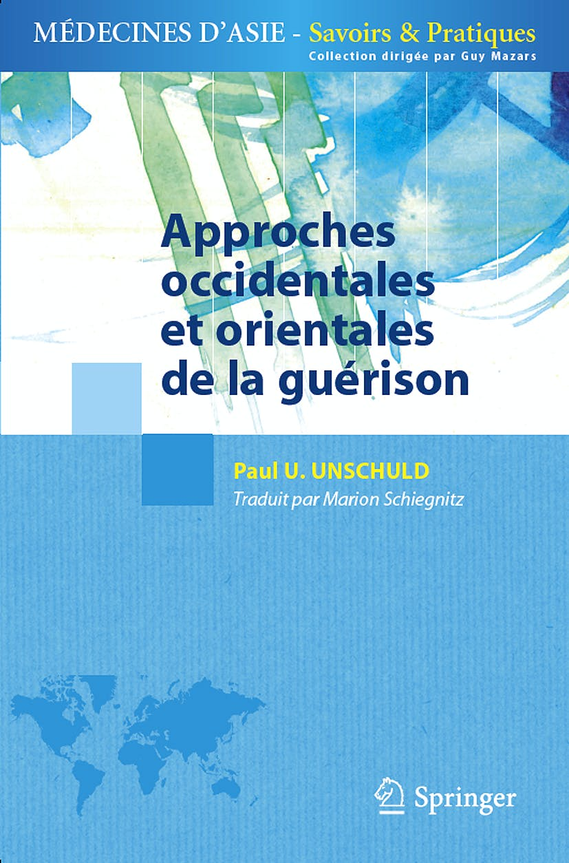 Portada del libro 9782817803296 Approches Occidentales Et Orientales de la Guerison (Medecines D'asie: Savoirs Et Pratiques)