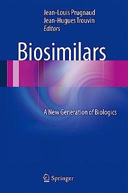 Portada del libro 9782817803357 Biosimilars. a New Generation of Biologics