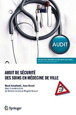 Portada del libro 9782817803470 Audit de Securite Des Soins en Medecine de Ville (Progres en Securite Des Soins)