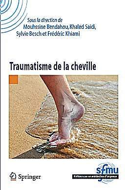 Portada del libro 9782817803517 Traumatisme de la Cheville (Réferences en Médecine d'Urgence. Collection de la SFMU)