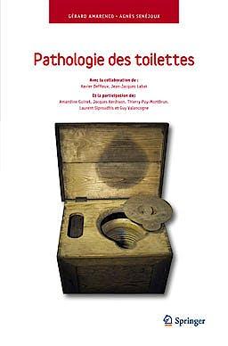 Portada del libro 9782817803555 Pathologie Des Toilettes