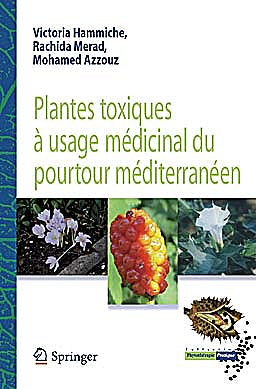 Portada del libro 9782817803746 Plantes Toxiques a Usage Medicinal Du Pourtour Mediterraneen (Collection Phytotherapie Pratique)