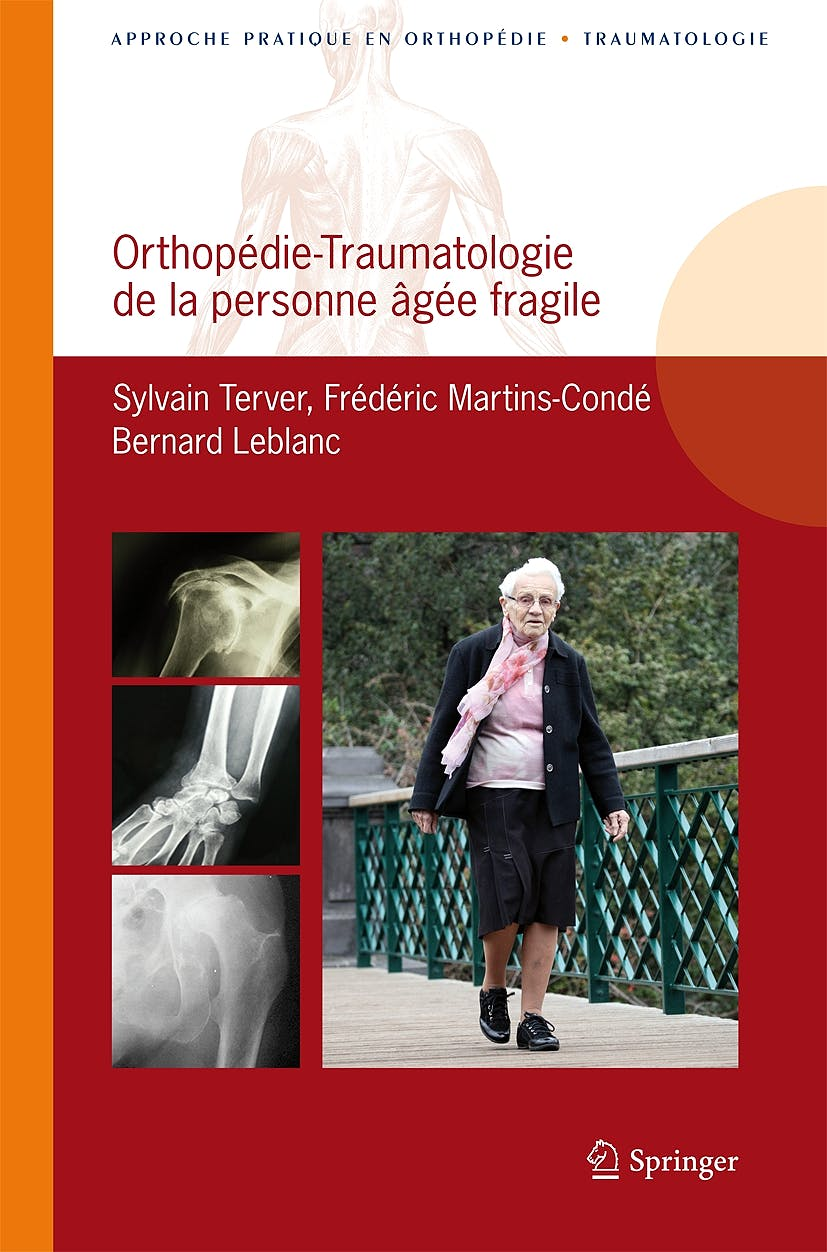 Portada del libro 9782817803760 Orthopedie-Traumatologie de la Personne Agee Fragile. Approche Pratique en Orthopedie-Traumatologie