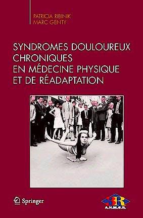 Portada del libro 9782817804385 Syndromes Douloureux Chroniques en Medecine Physique Et de Readaptation