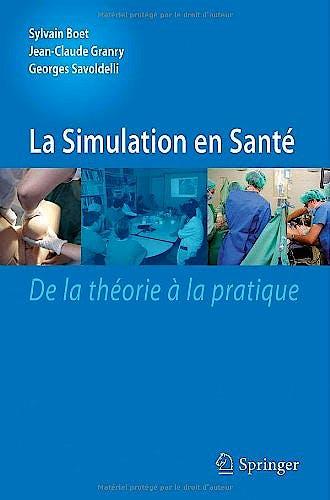 Portada del libro 9782817804682 La Simulation en Santé. de la Théorie À la Pratique