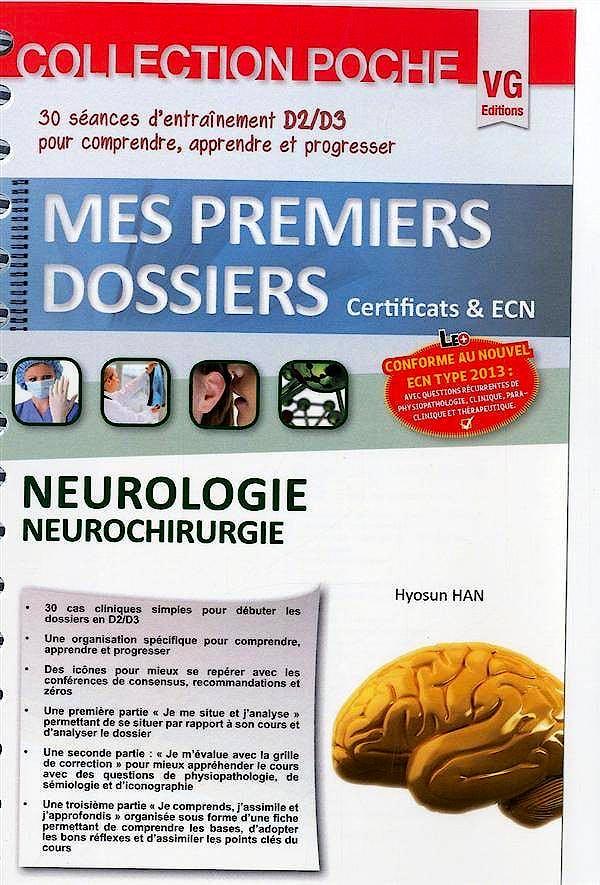 Portada del libro 9782818309278 Neurologie Neurochirurgie (Mes Premiers Dossiers)