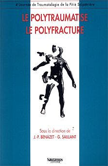 Portada del libro 9782840231684 Le Polytraumatise - Le Polyfracture