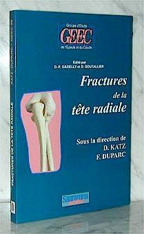 Portada del libro 9782840231875 Fractures de la Tete Radiale. Monographie Du Geec