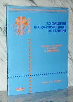 Portada del libro 9782840231929 Les Maladies Neuro-Musculaires de L'enfant