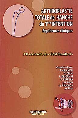 Portada del libro 9782840237174 Arthroplastie Totale de Hanche de 1ère Intention Expériences Cliniques