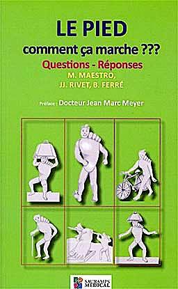 Portada del libro 9782840237198 Le Pied. Comment Ça Marche??? Questions - Réponses