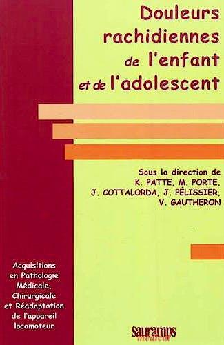 Portada del libro 9782840237211 Douleurs Rachidiennes de L'enfant Et de L'adolescent