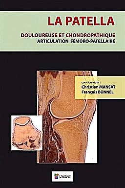 Portada del libro 9782840237297 La Patella. Douloureuse Et Chondropathique. Articulation Femoro-Patellaire