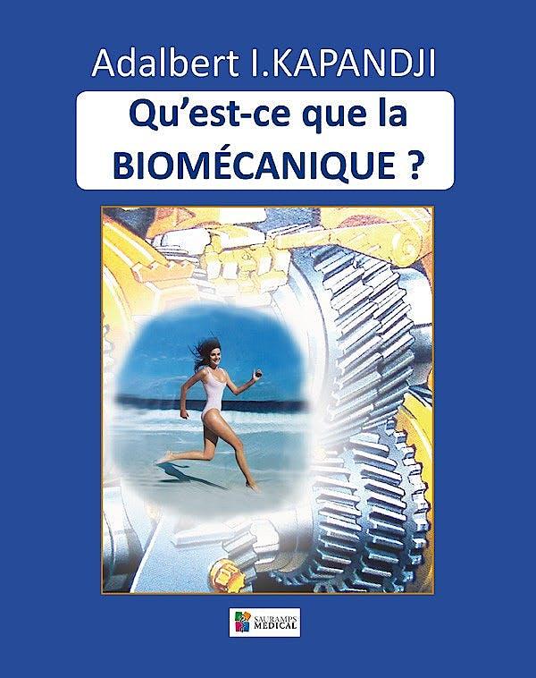 Portada del libro 9782840237372 Qu'est-Ce que la Biomécanique?