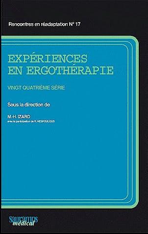 Portada del libro 9782840237419 Expériences en Ergothérapie - 24éme Série