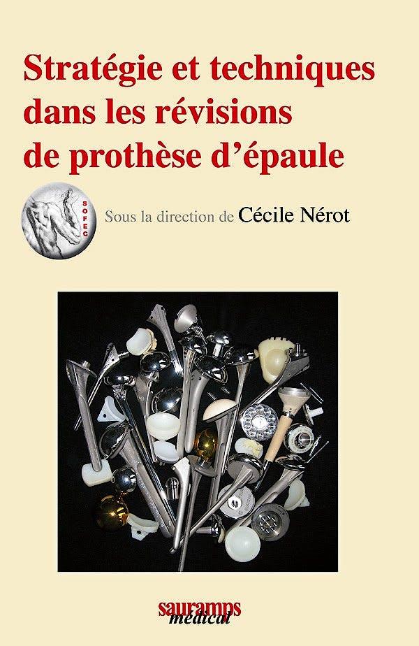 Portada del libro 9782840237518 Strategies Et Techniques Dans Les Revisions de Prothese D'epaule