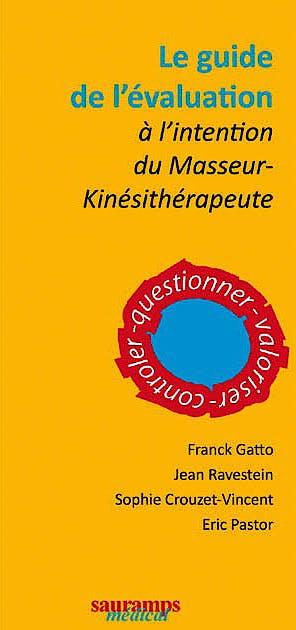 Portada del libro 9782840237549 Le Guide de l´Evaluation à l'Intention du Masseur-Kinésithérapeute