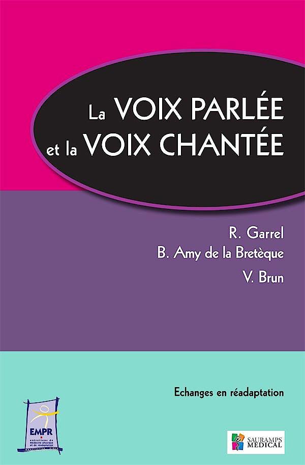 Portada del libro 9782840237723 La Voix Parlée et la Voix Chantée