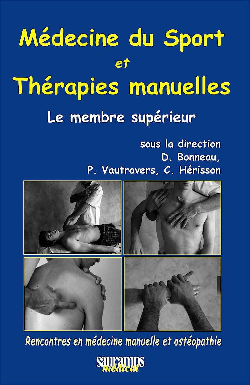 Portada del libro 9782840237730 Médecine du Sport et Thérapies Manuelles. Le Membre Supérieur