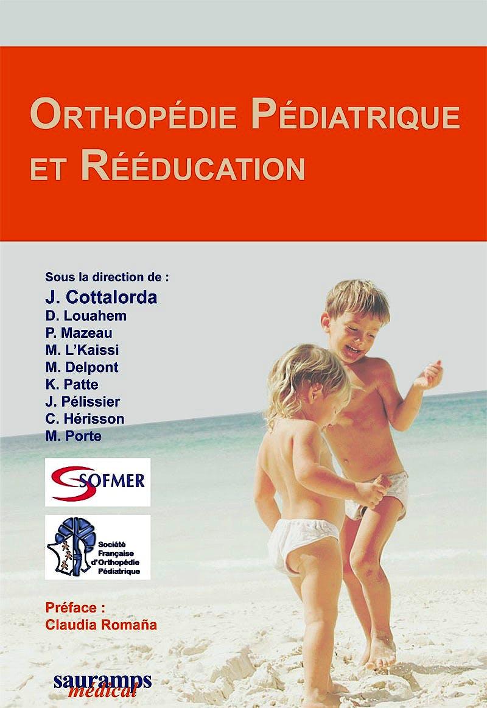 Portada del libro 9782840237747 Orthopedie Pediatrique Et Reeducation