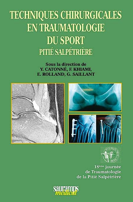 Portada del libro 9782840238140 Techniques Chirurgicales en Traumatologie Du Sport - Pitié Salpétrière