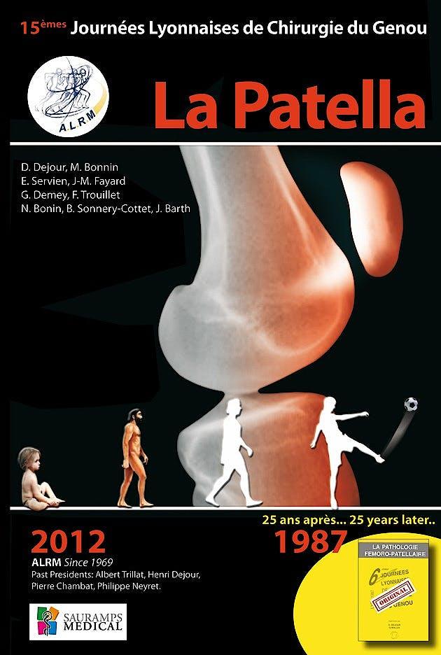 Portada del libro 9782840238232 La Patella - 15èmes Journées Lyonnaises de Chirurgie Du Genou