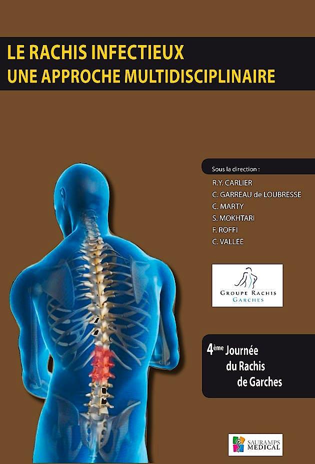 Portada del libro 9782840238294 Le Rachis Infectieux Une Approche Multidisciplinaire - 4ème Journée de Garches