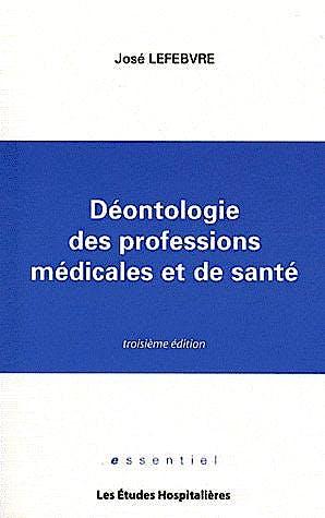 Portada del libro 9782848742663 Deontologie Des Professions Medicales Et de Sante