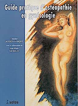 Portada del libro 9782872930586 Guide Pratique d'Osteopathie en Gynecologie