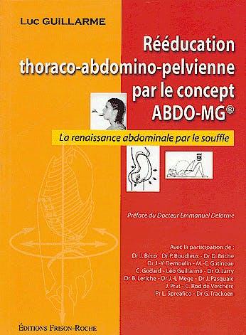 Portada del libro 9782876714472 Reeducation Thoraco-Abdomino Pelvienne Par Le Concept Abdo-Mg. la Renaissance Abdominale Par Le Souffle