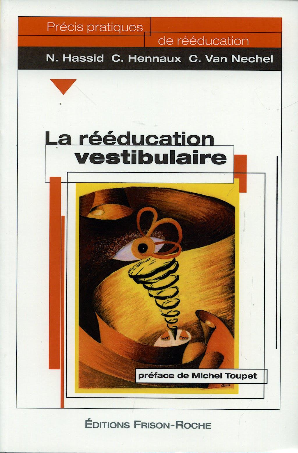 Portada del libro 9782876714540 La Reeducation Vestibulaire