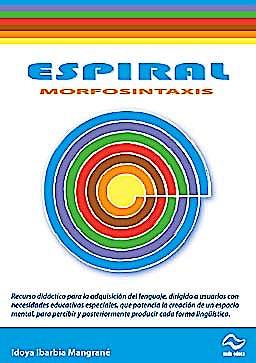 Portada del libro 9782911939761 Espiral Morfosintaxis Bloque 2 (Incluye: Guia Didactica + 50 Laminas + Cd-Rom con 120 Actividades + 6 Cuadernos de Actividades)