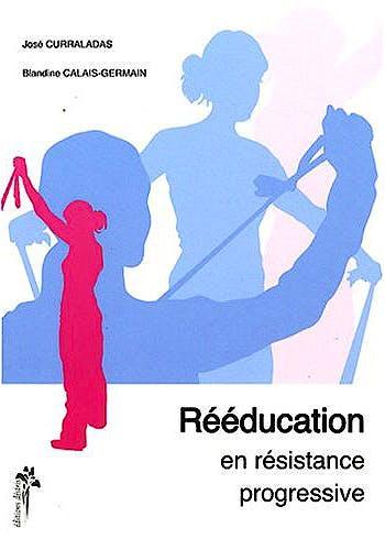 Portada del libro 9782915418286 Rééducation en Résistance Progressive