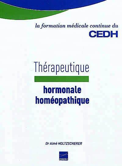 Portada del libro 9782915668612 Therapeutique Hormonale Homeopathique