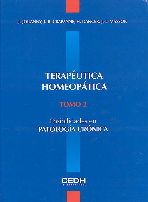Portada del libro 9782952160032 Terapeutica Homeopatica, Tomo 2: Posibilidades en Patologia Cronica