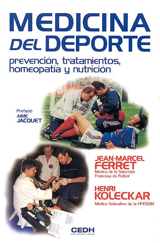 Portada del libro 9782952160094 Medicina del Deporte. Prevencion, Tratamientos, Homeopatia y Nutricion