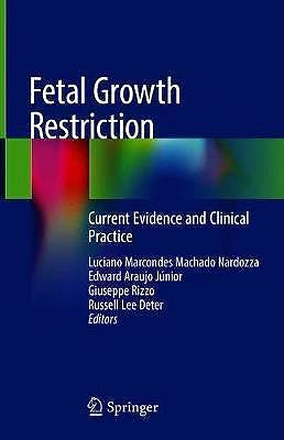 Portada del libro 9783030000509 Fetal Growth Restriction. Current Evidence and Clinical Practice