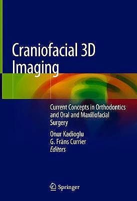 Portada del libro 9783030007218 Craniofacial 3D Imaging. Current Concepts in Orthodontics and Oral and Maxillofacial Surgery