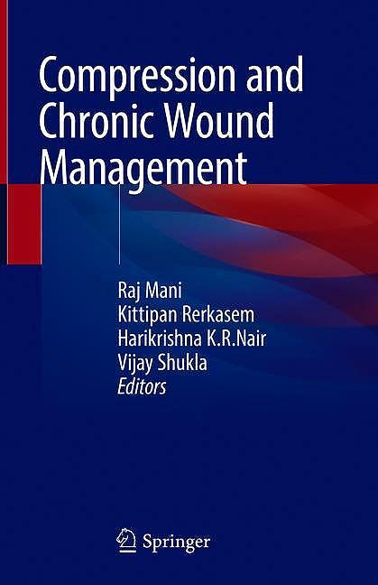 Portada del libro 9783030011949 Compression and Chronic Wound Management