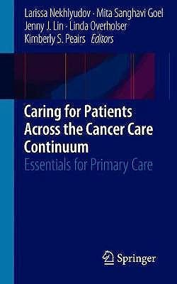 Portada del libro 9783030018955 Caring for Patients Across the Cancer Care Continuum. Essentials for Primary Care