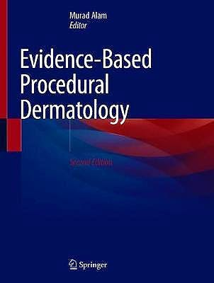 Portada del libro 9783030020224 Evidence-Based Procedural Dermatology